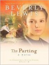 The Parting - Beverly Lewis
