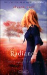 Au coeur des rêves (Radiance, #3) - Alyson Noel