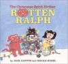 The Christmas Spirit Strikes Rotten Ralph - Jack Gantos, Nicole Rubel