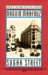 Sugar Street - Naguib Mahfouz, William Maynard Hutchins, Angele Botros Samaan