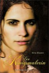 Die Königsmalerin - Nina Blazon