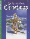 The Shepherd Boy's Christmas - Robin Fogle, Barbara Kiwak, Susan Spellman