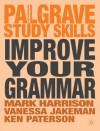 Improve Your Grammar - Mark Harrison, Vanessa Jakeman, Ken Paterson