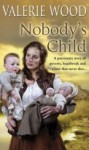 Nobody's Child - Val Wood
