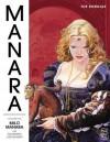 The Manara Library Volume 6: The Borgias - Alexandro Jodorowsky, Diana Schutz, Milo Manara