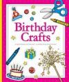 Birthday Crafts - Mary Berendes, Jean Eick, Kathleen Petelinsek