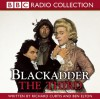 Blackadder the Third: The Award-Winning BBC Comedy - Richard Curtis, Ben Elton, Rowan Atkinson