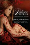 Bedtime Stories: A Collection of Erotic Fairy Tales - Jean Johnson