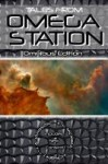 Tales from Omega Station Omnibus Edition - J.A. Johnson, K.G. McAbee, J. Kirsch