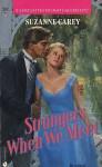 Strangers When We Meet - Suzanne Carey