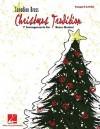 Christmas Tradition: Trumpet II in B-Flat: 7 Arrangements for Brass Quintet - Canadian Brass, Hal Leonard Publishing Company