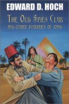 The Old Spies Club and Other Intrigues of Rand - Edward D. Hoch