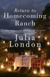 Return to Homecoming Ranch (Pine River) - Julia London