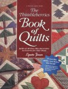 The Thimbleberries Book of Quilts: Quilts of All Sizes Plus Decorative Accessories for Your Home (Rodale Quilt Book) - Lynette Jensen