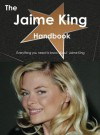 The Jaime King Handbook - Everything You Need to Know about Jaime King - Emily Smith