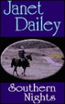 Southern Nights - Janet Dailey