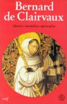Bernard de Clairvaux: Histoire, Mentalites, Spiritualite: Colloque de Lyon-Citeaux-Dijon - Bernard of Clairvaux