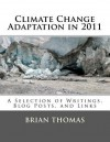 Climate Change Adaptation in 2011: A Selection of Writings, Blog Posts, and Links - Brian Thomas