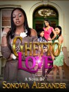 GHETTO LOVE - Sonovia Alexander