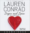 Sugar and Spice - Lauren Conrad, Jenna Lamia