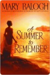 A Summer to Remember (Bedwyn Prequels #2) - Mary Balogh