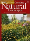 Creating Natural Landscapes: Take Cues from Nature to Create an Easy-Care Landscape at Home (Ortho's All About) - Ortho Books