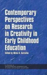 Contemporary Perspectives on Research in Creativity in Early Childhood Education (Hc) - Olivia N. Saracho