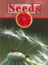 Seeds (Plant Parts) - Lynn M. Stone