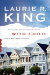 With Child - Laurie R. King