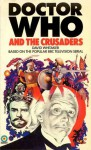 Doctor Who And The Crusaders - David Whitaker