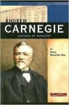 Andrew Carnegie: Captain of Industry (Signature Lives: Modern America series) - Dana Meachen Rau