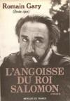 L'Angoisse du roi Salomon - Émile Ajar, Romain Gary