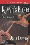 Ravyn's Blood (Ravyn Warriors 1) - Jana Downs