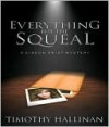 Everything But the Squeal - Timothy Hallinan