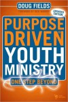 Purpose Driven Youth Ministry: One Step Beyond - Doug Fields