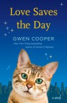 Love Saves the Day - Gwen Cooper