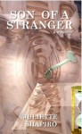 Son of a Stranger - Juliette Shapiro