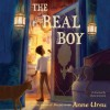 The Real Boy (Audio) - Anne Ursu, Erin Mcguire