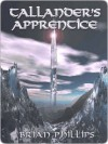 Tallander's Apprentice - Brian Phillips