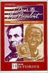 Dear Mr. President Abraham Lincoln: Letters from a Slave Girl - Andrea Davis Pinkney, Live Oak Media, George Guidall, Tom Stechshult, Sisi Johnson