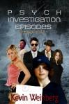 Psych Investigation Episodes: Episode 1 - Kevin Weinberg