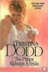 Prince Kidnaps a Bride LP - Christina Dodd