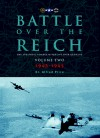 Battle Over the Reich: The Strategic Bomber Offensive against Germany Volume 2 1943-1945 - Alfred Price
