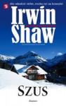 Szus - Irwin Shaw
