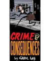 CRIME AND CONSEQUENCES: A Story Minute Selection (Reformatted) - Carol Lay, William Glass