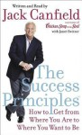 The Success Principles(TM) - Jack Canfield
