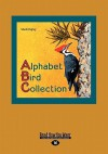 Alphabet Bird Collection (Large Print 16pt) - Shelli Ogilvy