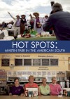 Hot Spots: Martin Parr in the American South - Martin Parr