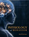 Physiology of Behavior Plus NEW MyPsychLab with eText -- Access Card Package (11th Edition) - Neil R. Carlson