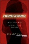 Partners in Wonder: Women and the Birth of Science Fiction, 1926-1965 - Eric Leif Davin